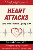 Heart Attacks Are Not Worth Dying For [Pdf/ePub] eBook