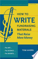 How to Write Fundraising Materials that Raise More Money Book