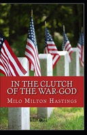 Read Online In the Clutch of the War-God Illustrated For Free