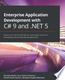 Enterprise Application Development with C  9 and  NET 5