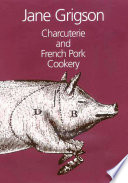 """Charcuterie and French Pork Cookery"" by Jane Grigson"
