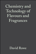 Chemistry and Technology of Flavours and Fragrances