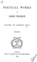 Thomson s Poetical Works  With life  critical dissertation  and explanatory notes by     G  Gilfillan
