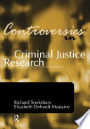 Controversies in Criminal Justice Research Book