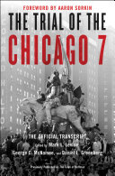 The Trial of the Chicago 7: The Official Transcript Book