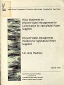Policy Statement On Efficient Water Management For Conservation By Agricultural Water Suppliers Efficient Water Management Practices For Agricultural Water Suppliers On Farm Practices