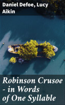 Pdf Robinson Crusoe — in Words of One Syllable