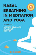Nasal Breathing in Meditation and Yoga