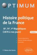 Pdf Histoire politique de la France - IIIe, IVe, Ve Républiques (1870 à nos jours) Telecharger