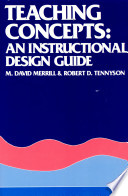 Teaching Concepts An Instructional Design Guide M David Merrill Robert D Tennyson Google Books