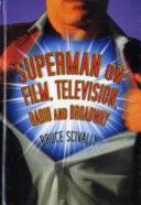 Superman on Film  Television  Radio and Broadway