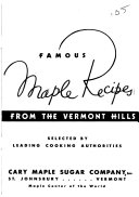 Famous Maple Recipes from the Vermont Hills