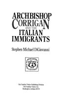 Archbishop Corrigan and the Italian Immigrants Book PDF