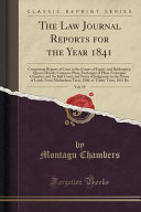 The Law Journal Reports for the Year 1841  Vol  19