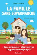Pdf La famille sans supermarché Telecharger