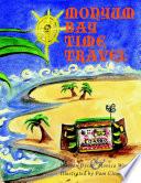 Monyum Bay   Time Travel