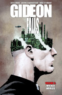 Gideon Falls Vol  5  Wicked Worlds