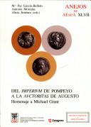 Del imperium de Pompeyo a la auctoritas de Augusto