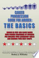 Career Progression Guide For Airmen  The Basics