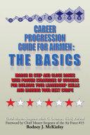 Pdf Career Progression Guide For Airmen: The Basics