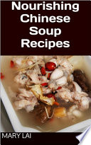 Nourishing Chinese Soup Recipes