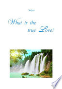 What is the true Love