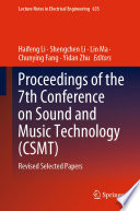 Proceedings of the 7th Conference on Sound and Music Technology (CSMT)