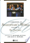A Companion to Shakespeare s Works  Volume II