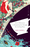 Alice's Adventures in Wonderland and Through the Looking-Glass ebook