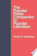 The Popular Press Companion to Popular Literature