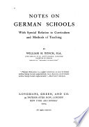 Notes on German Schools, with Special Relation to Curriculum and Methods of Teaching