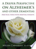 A Deeper Perspective On Alzheimer S And Other Dementias