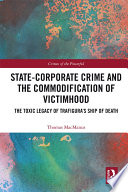 State Corporate Crime and the Commodification of Victimhood Book