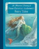 An Illustrated Treasury of Hans Christian Andersen s Fairy Tales
