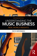 Understanding the Music Business: Real World Insights
