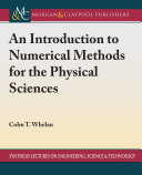 An Introduction to Numerical Methods for the Physical Sciences
