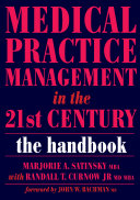 Medical Practice Management in the 21st Century
