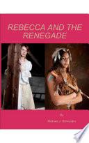 Rebecca and the Renegade