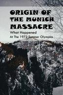 Origin Of The Munich Massacre