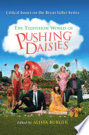 The Television World of Pushing Daisies Book