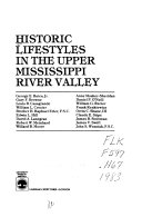 Historic Lifestyles in the Upper Mississippi River Valley