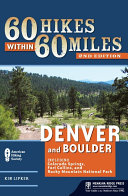 60 Hikes Within 60 Miles: Denver and Boulder