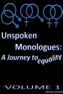 Unspoken Monologues  A Journey to equality