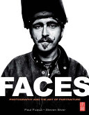 FACES  Photography and the Art of Portraiture