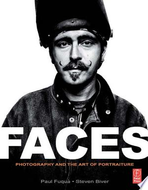 Download FACES: Photography and the Art of Portraiture Free PDF Books - Free PDF