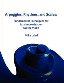 Arpeggios, Rhythms, and Scales