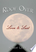 Roof over Love & Lust