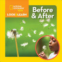 National Geographic Kids Look and Learn  Before and After