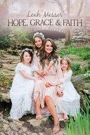 Hope Grace Faith