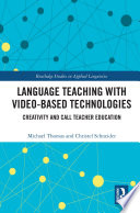 Language Teaching with Video Based Technologies